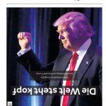 Die Welt kompakt spielt mit ihrem Namen und macht damit gleichzeitig klar: Der Sieg von Donald Trump wird nicht nur in den USA alles verändern, sondern auch die Weltordnung umkrempeln.