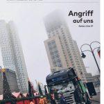 Die Tageszeitung zeigt als Aufmacher den LKW, mit dem der Attentäter in den Weihnachtsmarkt gerast ist. Auch hier wird deutlich gesagt: Es ist ein Angriff auf ganz Deutschland. Und ob gewollt oder Zufall: Die Hochhäuser im Hintergrund rufen bei einigen Erinnerungen an den 11. September 2001 hervor.